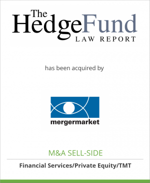 Tombstone image for Hedge Fund Law & FCPA Reports has been acquired by Mergermarket Group