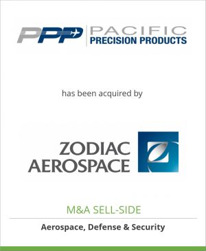 Tombstone image for Pacific Precision Products has been acquired by Zodiac Aerospace SA