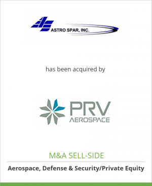 Tombstone image for Astro Spar, Inc. has been acquired by PRV Aerospace, LLC
