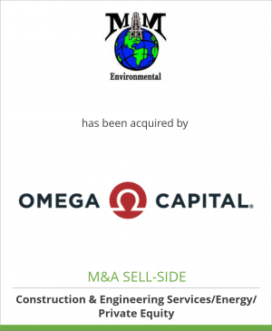 Tombstone image for M&M Environmental Oil Field Svcs has been acquired by Omega Capital