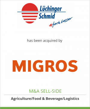 Tombstone image for Lüchinger+Schmid AG has been acquired by Migros Beteiligungen AG