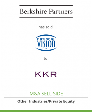 Tombstone image for Berkshire Partners LLC has sold National Vision, Inc. to KKR & Co.