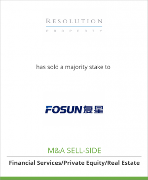 Tombstone image for Resolution Property has sold a majority stake to Shanghai Fosun Industrial Inv.