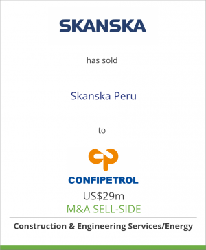 Tombstone image for Skanska AB has sold its operations in Peru Skanska Peru to Confipetrol S.A.S.
