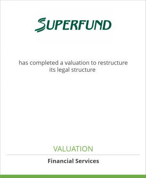 Tombstone image for Superfund Asset Management GmbH has completed a valuation to restructure its legal structure