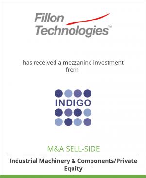 Tombstone image for FILLON TECHNOLOGIES has received a mezzanine investment from Indigo Capital