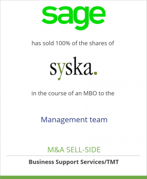 Tombstone image for Sage Group plc. has sold 100% of the shares of syska GmbH in the course of an MBO to the Management team