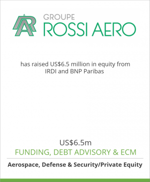 Tombstone image for Groupe Rossi Aero has raised US$6.5 million in equity from IRDI and BNP Paribas