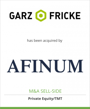 Tombstone image for Garz & Fricke GmbH has been acquired by AFINUM Management GmbH