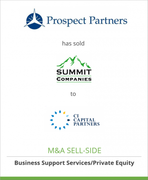 Tombstone image for Prospect Partners has sold Summit Companies to CI Capital Partners LLC