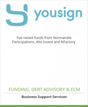 Tombstone image for Yousign has raised funds from Normandie Participations, Alto Invest and NFactory