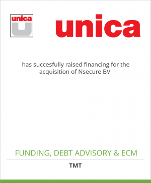 Tombstone image for Unica has succesfully raised financing for the acquisition of Nsecure BV