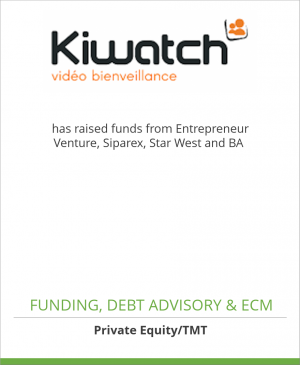 Tombstone image for Kiwatch has raised funds from Entrepreneur Venture, Siparex, Star West and BA
