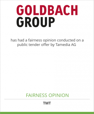 Tombstone image for Goldbach Group AG has had a fairness opinion conducted on a public tender offer by Tamedia AG