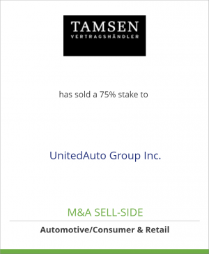 Tombstone image for TAMSEN GmbH has sold a 75% stake to UnitedAuto Group Inc.