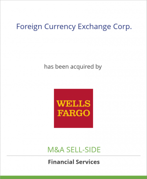 Tombstone image for Foreign Currency Exchange Corp. has been acquired by Wells Fargo Bank N.V.