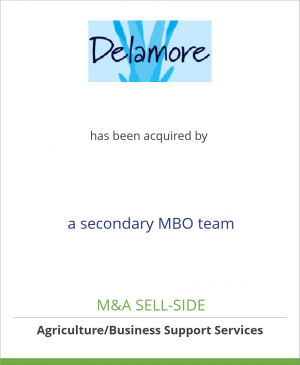 Tombstone image for R. Delamore Limited has been acquired by a secondary MBO team